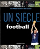 UN SIECLE DE FOOTBALL 2015